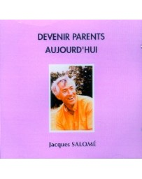 Devenir parents aujourd'hui  (CD)