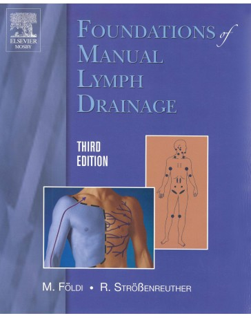Foundations of Manual Lymph Drainage (third edition)