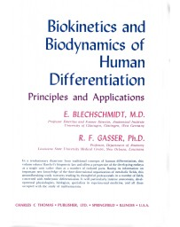 Biokinetics and Biodynamics of Human Differentiation