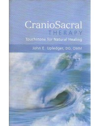 CranioSacral Therapy - Touchstone for Natural Healing