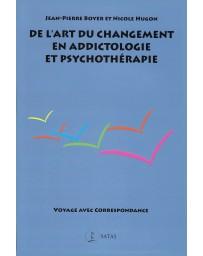 De l'art du changement en addictologie et psychothérapie