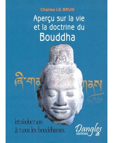 Aperçu sur la vie et la doctrine du Bouddha