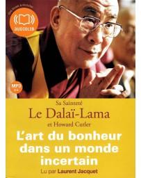 L'art du bonheur dans un monde incertain  (CD)