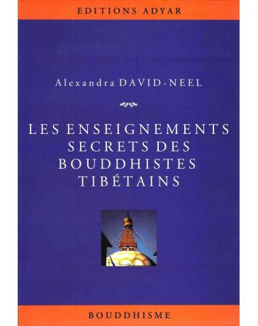 Les enseignements secrets des bouddhiste tibétains