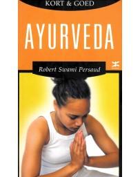 Kort en goed : Ayurveda