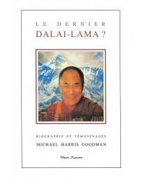 Le dernier Dalaï-Lama?