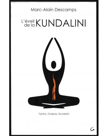 L'éveil de la Kundalini - Tantra, Chakras, Kundalini