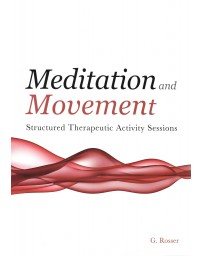 Meditation and Movement - Structured Therapeutic Activity
