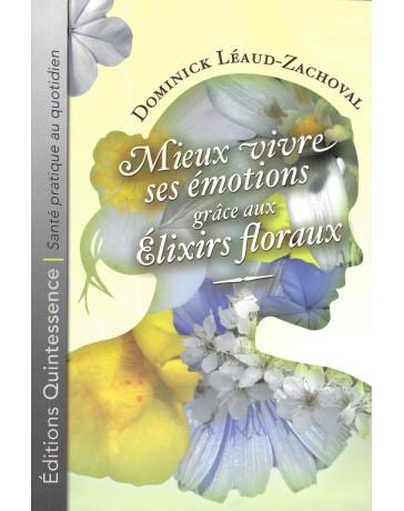Mieux vivre ses émotions grâce aux élixirs floraux