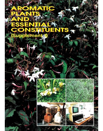 Aromatic Plants and Essential Constituents (Supplement 1)