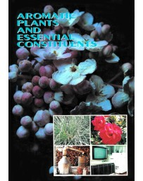 Aromatic Plants and Essential Constituents