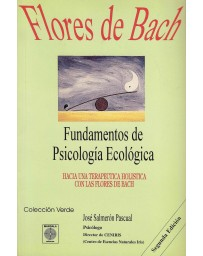 Flores de Bach: Fundamentos de Psicología Ecológica