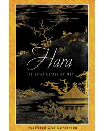 Hara - The Vital Center of Man
