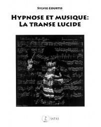 Hypnose et musique - La transe lucide