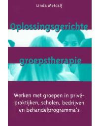 Oplossingsgerichte groepstherapie - Werken met groepen in privé-praktijken, scholen, bedrijven