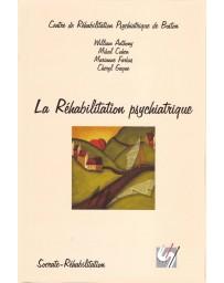 La Réhabilitation psychiatrique