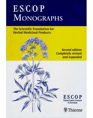 ESCOP Monographs - The Scientific Foundation for Herbal Medicinal Products   2nd edition
