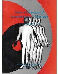 Atlas Collection of Acupuncture - Massage