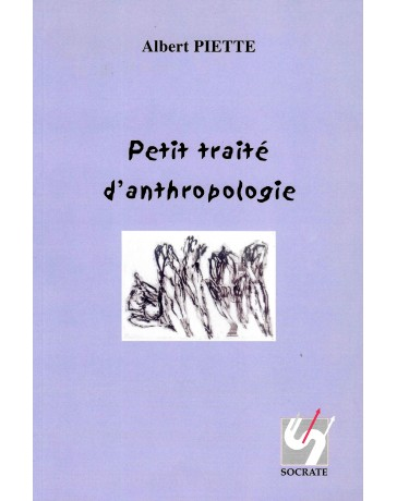 Petit traité d'anthropologie