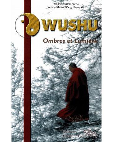 Wushu - Ombres et Lumière