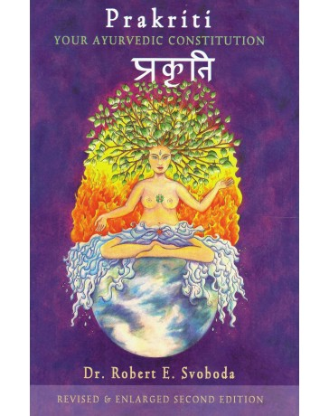 Prakriti - Your Ayurvedic Constitution
