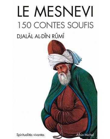 Le Mesnevi - 150 contes soufis