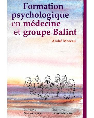 Formation psychologique en médecine et groupe balint