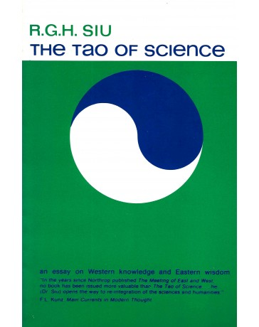 The Tao of Science - An essay on Western Knowledge and Eastern Wisdom