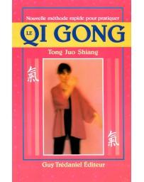Nouvelle méthode rapide pour pratiquer le Qi Gong