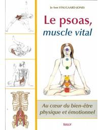 Le psoas, muscle vital - Au coeur du bien-être physique et émotionnel