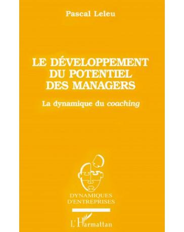 Le développement du potentiel des manager - La dynamique du coaching