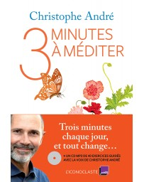 Trois minutes à méditer - CD Mp3 inclus