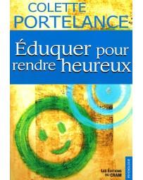 Eduquer pour rendre heureux