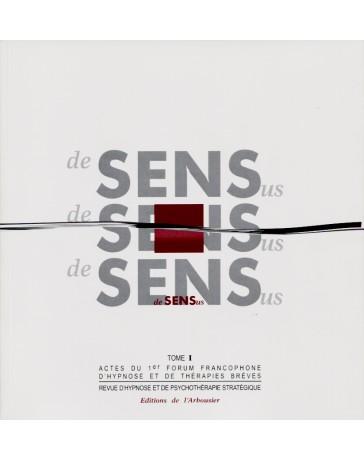 Actes du 1er Forum Francophone d'Hypnose et de Thérapies Brèves (Tomes 1 et 2)