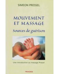 Mouvement et massage - Sources de guérison