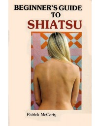 Beginner's Guide to Shiatsu