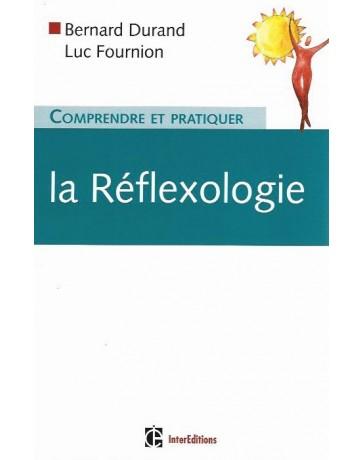 Comprendre et pratiquer la réflexologie
