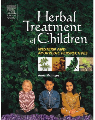 Herbal Treatment of Children - Western and Ayurvedic Perspectives