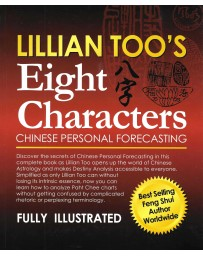 Lillian Too's Eight Characters - Chinese Personal Forecasting