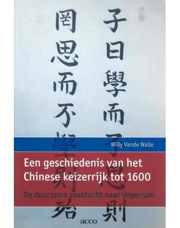Een geschiedenis van het Chinese keizerrijk tot 1600 - De duurzame zoektocht naar imperium