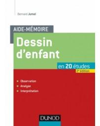 Aide-mémoire - Dessin d'enfant en 20 études   2e édition