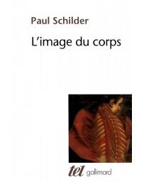 L'image du corps - Etude des forces constructives de la psyché