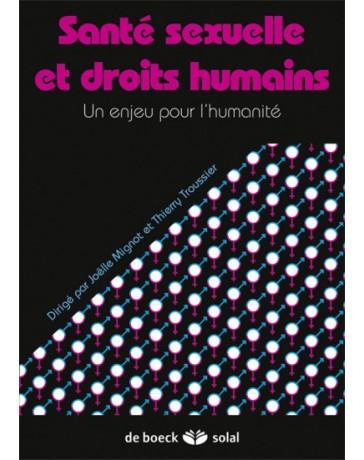 Santé sexuelle et droits humains - Un enjeu pour l'humanité