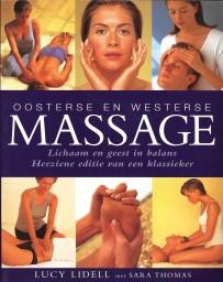 Oosterse en westerse massage - Lichaam en geest in balans   Herziene editie van een klassieker