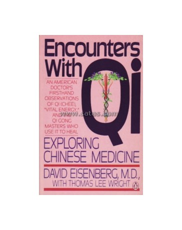 Encounters with Qi - Exploring Chinese Medicine