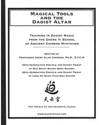 Magical tools and the Daoist Altar - Training in Daoist Magic