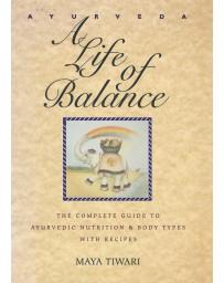 Ayurveda - A life of balance