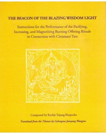 The beacon of the blazing wisdom light