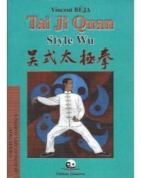 Tai Ji Quan Style Wu