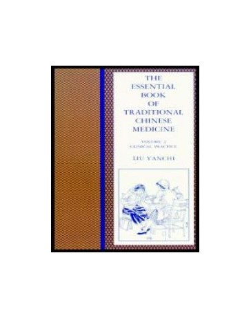 The Essential Book of Traditional Chinese Medicine Volume 2